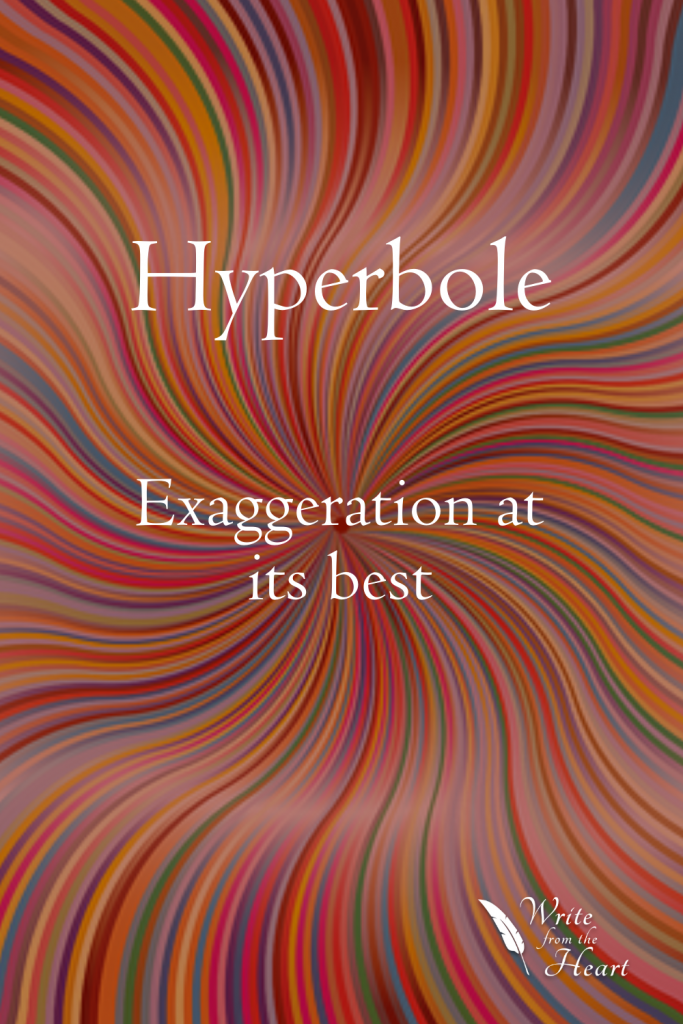 Hyperbole is a type of figurative language in which the writer exaggerates in order to emphasize an idea or create humor.