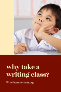 Why take a writing class? There are so many benefits to taking a class for writing, from developing skills to learning about ourselves.